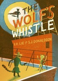 The Wolf's Whistle (Behind the Tails) by Alex Spiro. $18.00. 32 pages. Reading level: Ages 5 and up. Author: Bjorn Rune Lie. Publisher: Nobrow Press (May 8, 2012). Series - Behind the Tails. Publication: May 8, 2012