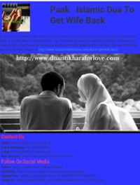 Get Dua To Get Wife back. Use This Paak Islamic Dua and Get Happiness between your relationships. This Paak Dua Solve your all Husband Wife Relationship Problems. Call and WhatsApp for Dua +91-9876796604 @ https://www.duaistikharaforlove.com/dua-to-get-wi...