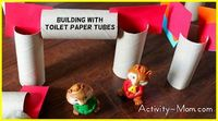 Building with Toilet Paper Tubes - The Activity Mom