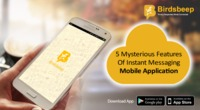 5 Mysterious Features Of Instant Messaging Mobile Application
