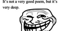 Haha, could be a way to put a lighter spin on a future poetry unit for High Schoolers.