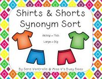 """Shirts & Shorts Synonym Sort - Students use shirts and shorts to match synonyms together. Included in this pack are 21 different """"synonym"""" pairs, making it a total of 42 cards in this sort! There is also an optional cut-and-paste activity at..."""