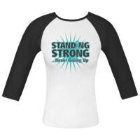 Standing Strong...Never Giving Up Ovarian Cancer Fitted Raglan T-Shirts featuring a starburst design and an awareness ribbon