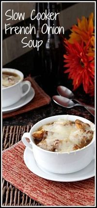Easy Slow Cooker French Onion Soup Recipe, throw it all in your crock pot and forget about it! Not a lot of prep or ingredients but gourmet taste.