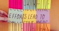 Collaborative efforts lead to collective ideas.