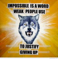Impossible is a word weak quote