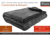 Layla offers the cool cotton based weighted blanket that is soft, plush and clean. Now forget the stress & anxiety and feel the relaxed and comfortable whole night. Buy Layla Blanket online and get $10 off as a memorial day offer. For more details, vi...