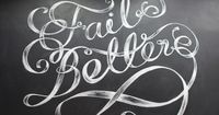 """I believe the saying goes """"Fail Harder."""" But at least it looks nice. Type by MaricorMaricar"""