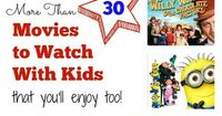 More than 30 movies (that don't suck!) to watch with kids like Wizard of Oz, Princess Bride, ET, Willy Wonka ... You'll enjoy all of these too! - Great to watch with the kids on spring break