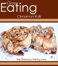 Cinnamon Rolls. #CleanEating