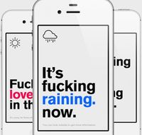Hilarious. The Last Weather App Gives You the Forecast Like It Is
