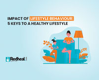 A healthy lifestyle behavior comes with following a routine in day to day life. Check out the below listed 5 key behaviours you can adapt for a healthy lifestyle.