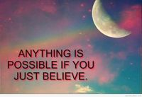 Anything is possible quote