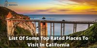 List Of Some Top Rated Places To Visit In California.jpg