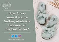 How do you know if you're Getting Wholesale Footwear at the Best Prices?  Get wholesale footwear all in one online wholesale platform at a price you will never get from anyone else.  http://wholesaleconnections-uk.blogspot.com/2021/09/getting-wh...