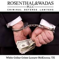 Rosenthal & Wadas, PLLC are reputed White Collar Crime Lawyer McKinney. Our expertise handling a wide variety of criminal offenses. Contact Us at for more information - 972-369-0577.