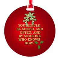 You Should Be Kissed GWTW Ornament