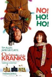 Christmas with the Kranks (2004) With their daughter away, her parents decide to skip Christmas altogether until she decides to come home, causing an uproar when they have to celebrate the holidays at the last minute.