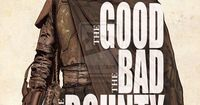 The Good, The Bad and The Bounty