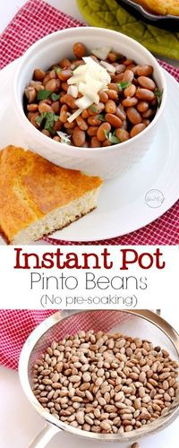 Instant Pot pinto beans are delicious, simple and easy! I will show you how to cook dry pinto beans in the Instant Pot, and there is no pre-soaking required. So