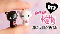 "Easy Kawaii Cats�""'Polymer Clay BFF Charm Tutorial"