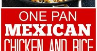 This One Pan Mexican Chicken and Rice is an easy dinner ready in under 30 minutes! My husband bought me a two-pound box of chocolates for Valentine's Day and by