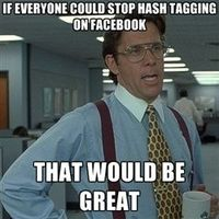 stop hash tagging on facebook and Pinterest! It doesn't work and makes you look foolish!
