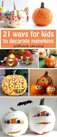 21 ways for kids to decorate pumpkins without carving: use leaves, confetti�€�