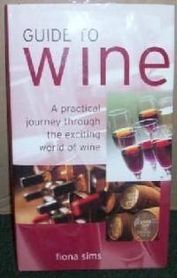 GUIDE TO WINE ~HardBack~ Free Shipping $4.95