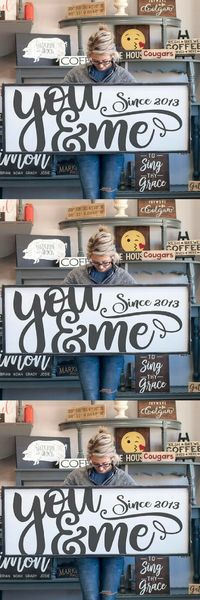 You and Me, what a perfect show of love every day! Better than roses on Valentines Day. This Huge gorgeous sign would look great in your home! Originally distressed white and black frame, with crisp black lettering brings that perfect rustic touch to your...