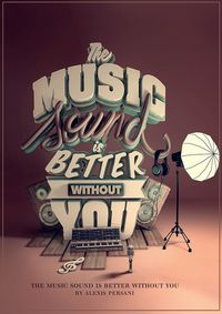 Typgography /// The music sound is better without you /// on Behance