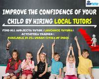 IMPROVE THE CONFIDENCE OF YOUR CHILD BY HIRING LOCAL TUTORS.jpg