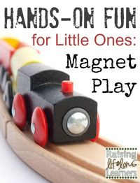 Homeschooling with little ones underfoot can be a challenge. Keep them engaged and meaningfully occupied with magnet play. They'll learn while they play!