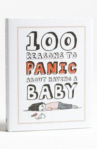 hahahahaha // '100 Reasons to Panic About Having a Baby' Book | Nordstrom