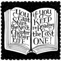 A hand lettered quote, the author's unknown unfortunately!