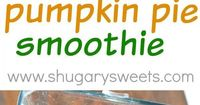 Healthy and delicious, this protein packed pumpkin pie smoothie is a great breakfast or post workout recipe!