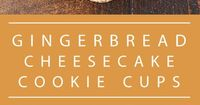 These Gingerbread Cheesecake Cookie Cups are a soft, chewy gingerbread cookie cup filled with a brown sugar spiced no bake cheesecake.