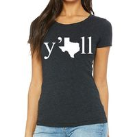 Texas Y'all Women's Tee Shirt $19.99 �œ� Handcrafted in USA! �œ� Support American Artisans