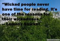 Reading Quote. Wicked people
