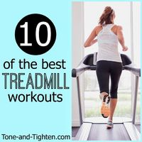 10 of the Best Treadmill Workouts on Tone-and-Tighten.com