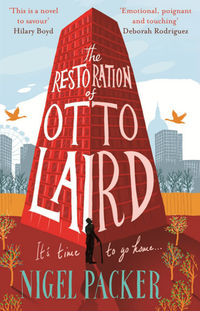 Book review: The Restoration of Otto Laird by Nigel Packer