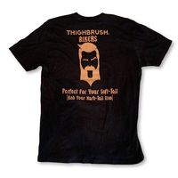 "THIGHBRUSH® BIKERS - ""Perfect for Your Soft-Tail (And Your Hard-Tail Also)"" - Men's T-Shirt - Black and Bronze"