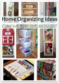 """Home Organizing Ideas �€"""" Can We Ever Get Enough of Them"""