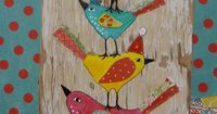 Colorful Birds this is what I want you to paint on a canvas without the hello-love the colors but may have to change a bit