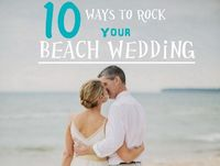 I am sure you have already seen like 100 of these but a few of the ideas are SUPER cute.. LOVE the table décor and the sunglasses.. plus the dress is gorg! Beach Wedding Inspiration: 10 Ways to Rock Your Beach Wedding