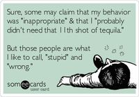 .... those people are what I like to call, 'stupid' and 'wrong.'