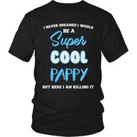 Super Cool Pappy T-Shirt, Gift for Pappy, Gift for Dad, Gift for Grandpa, Dad Shirt, Pappy Shirt, Grandpa Shirt, Cool Dad, Cool Grandfather $20.99