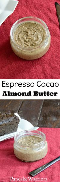 Espresso Cacao Almond Butter - Almond butter with an espresso kick! Easy homemade almond butter recipe, easy and inexpensive!