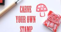 How To: Carve Your Own Stamp
