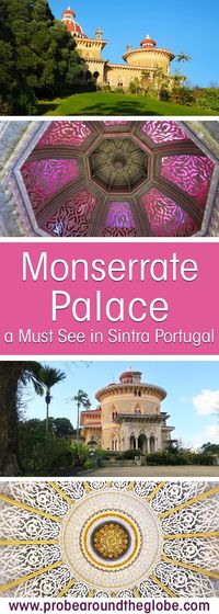 One off the beaten track sight to visit in Sintra Portugal, is the Monserrate Palace and Gardens. The pink estate feels like a dream of long forgotten childhood